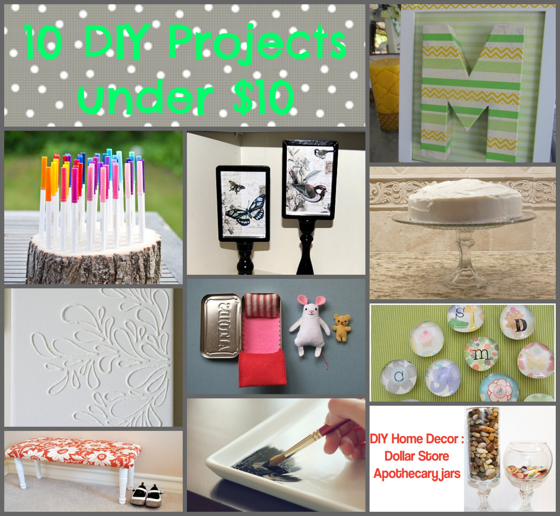 10 DIY Projects Under