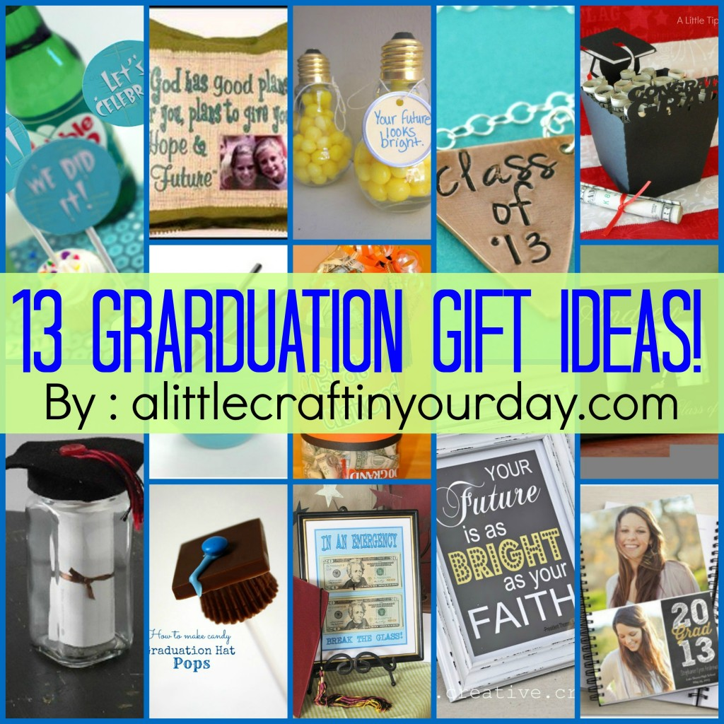13 graduation ideas a little craft in your day for Super cheap gift ideas