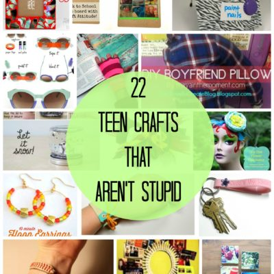 Teen Crafts that AREN'T stupid thumbnail