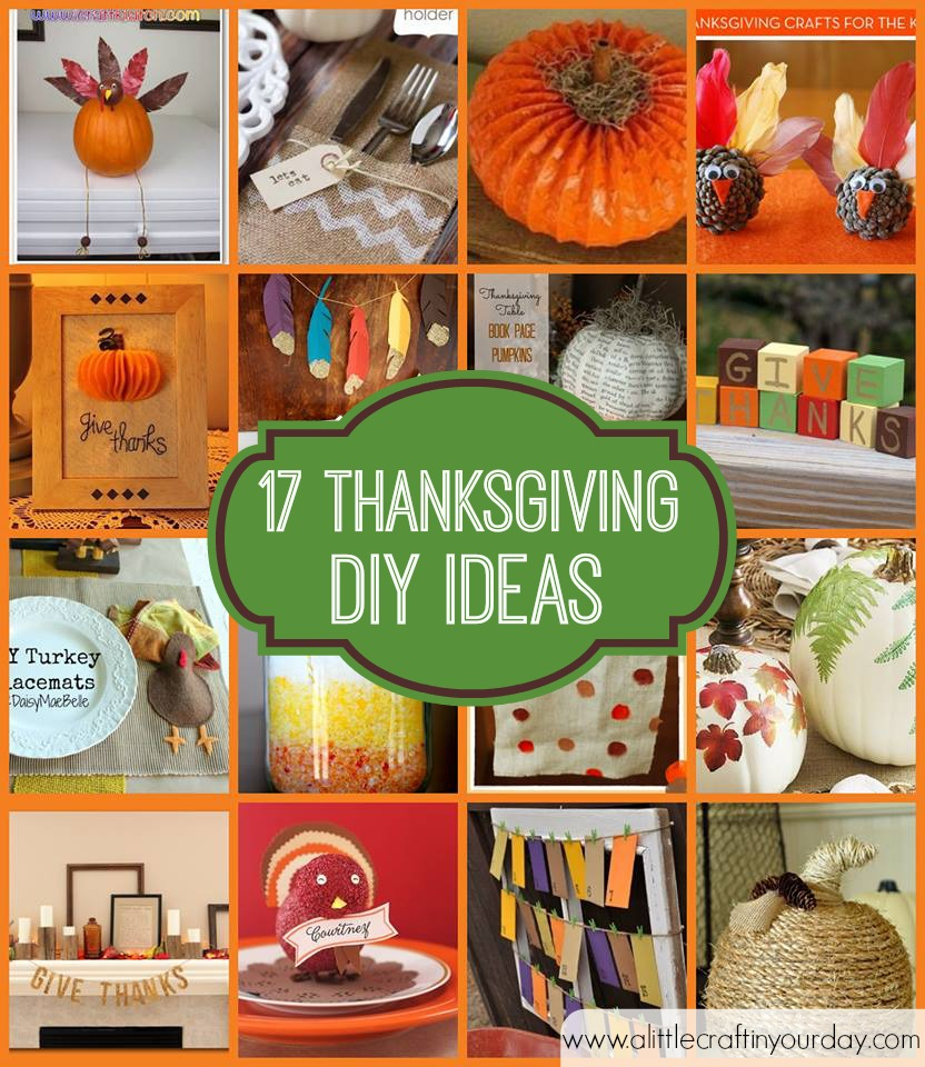 17 thanksgiving diy ideas a little craft in your day for Thanksgiving home ideas