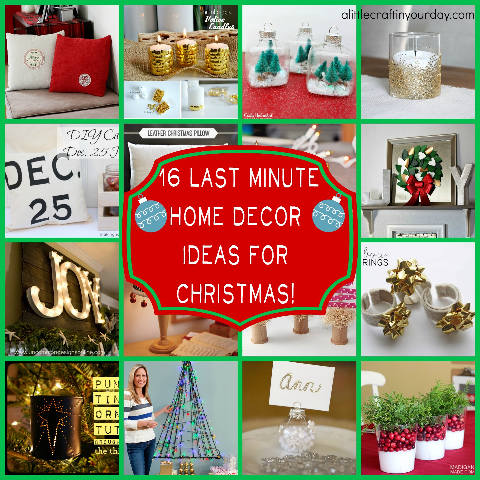 16 Last Minute Christmas Decor Ideas A Little Craft In Your Day