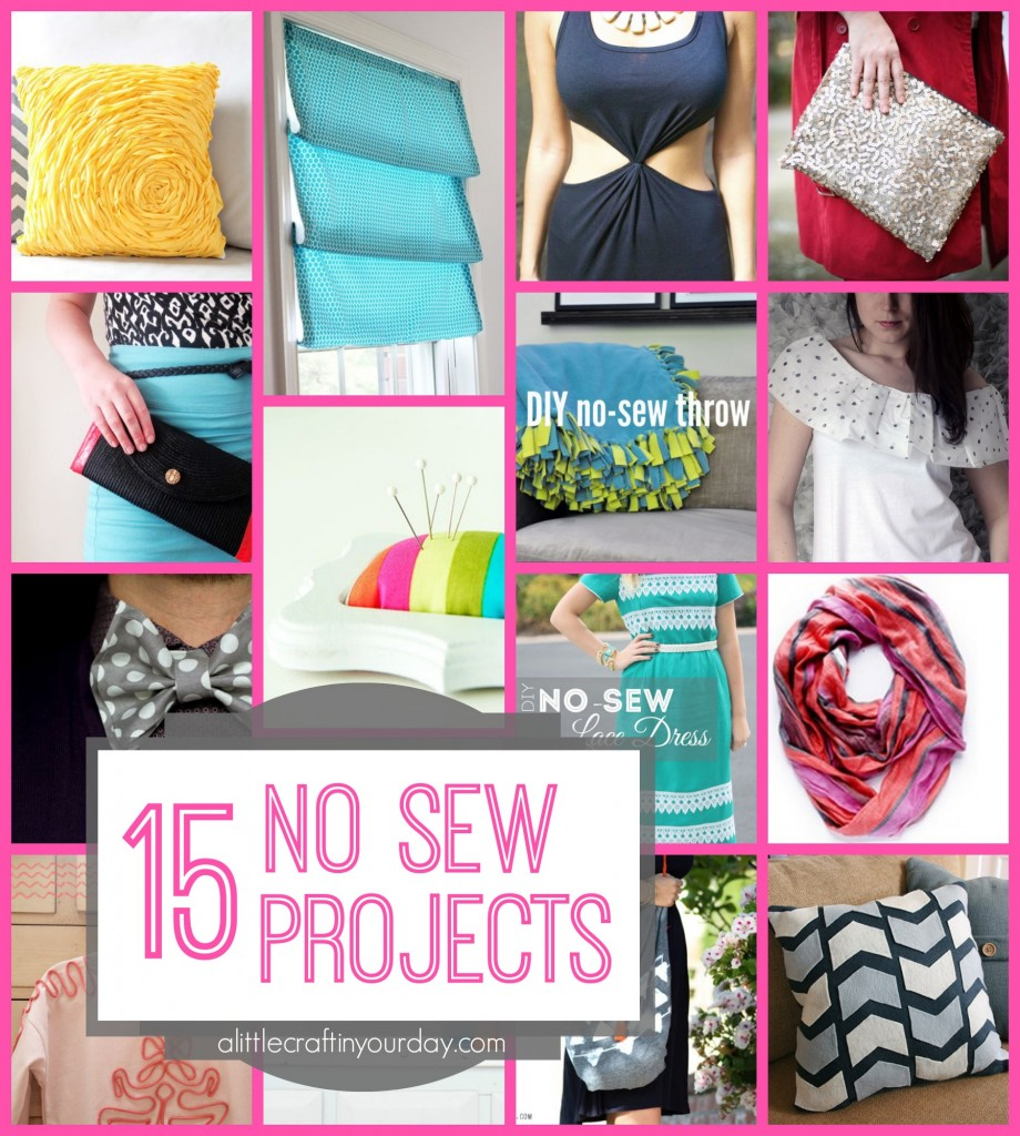 15 No Sew Projects A Little Craft In Your Day