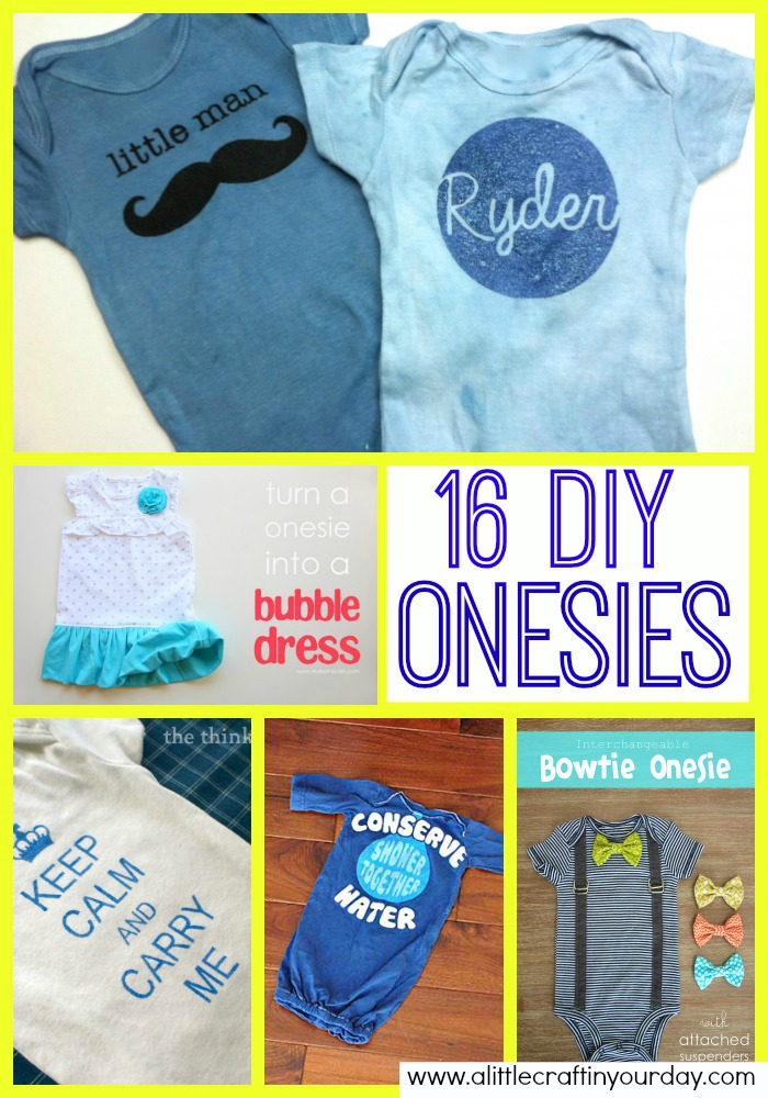 16 Diy Onesies A Little Craft In Your Day