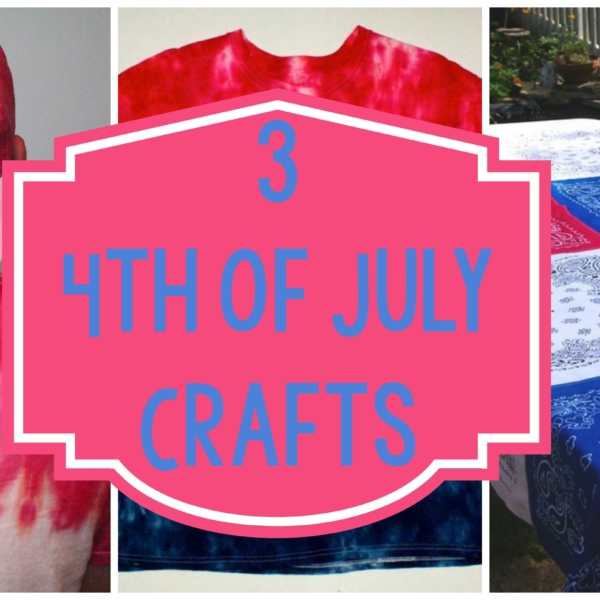 3 4th of July Crafts