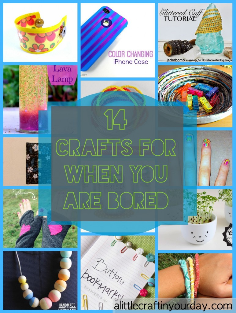 14 Craft For When You Are Bored - A Little Craft In Your Day