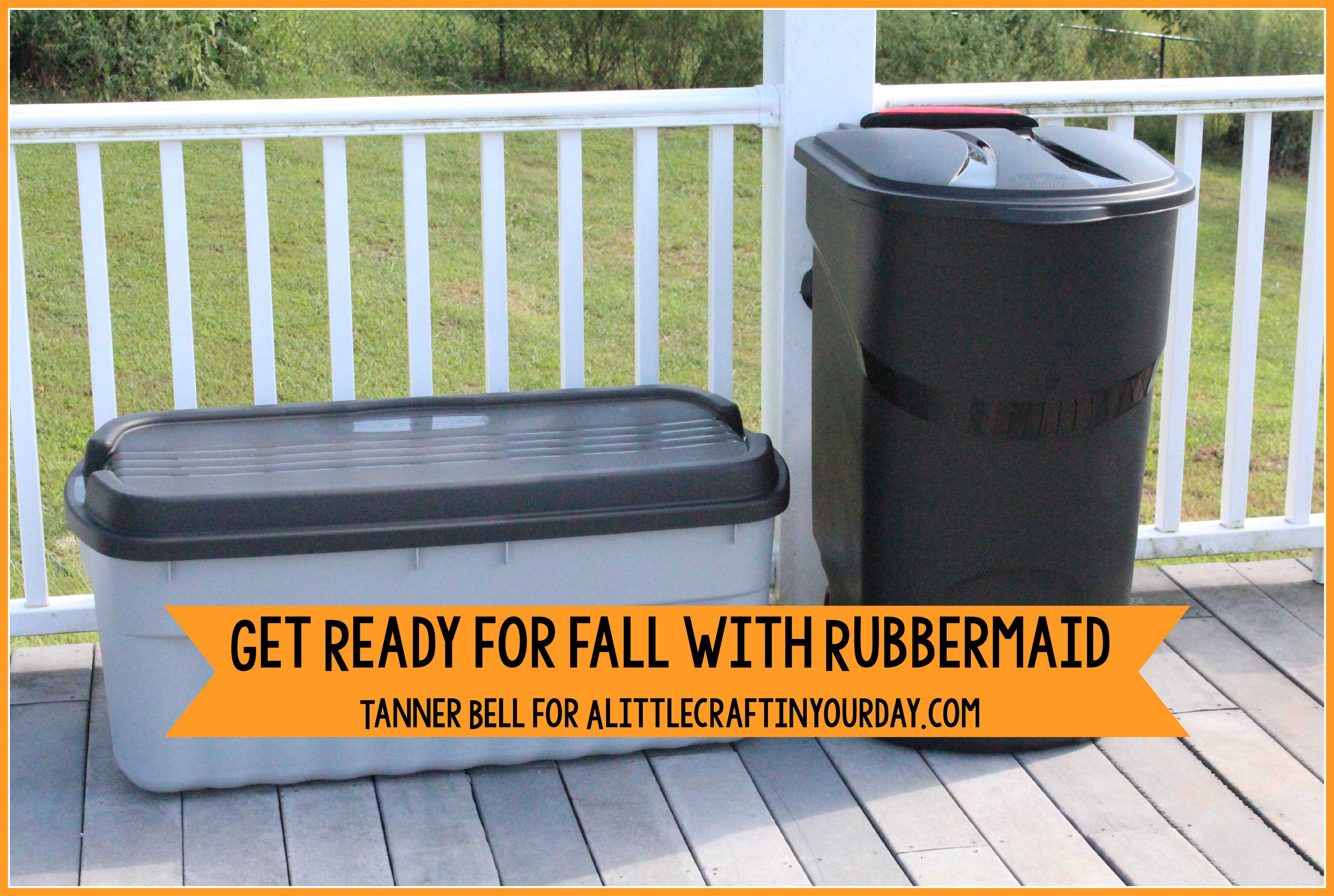 Get ready for fall with rubbermaid fallfixup a little for Getting ready for fall
