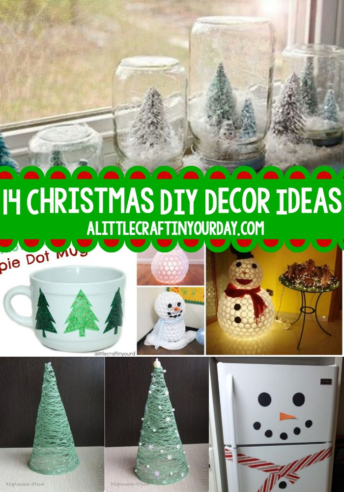 14 christmas diy decor ideas a little craft in your day for Handmade home decorations ideas