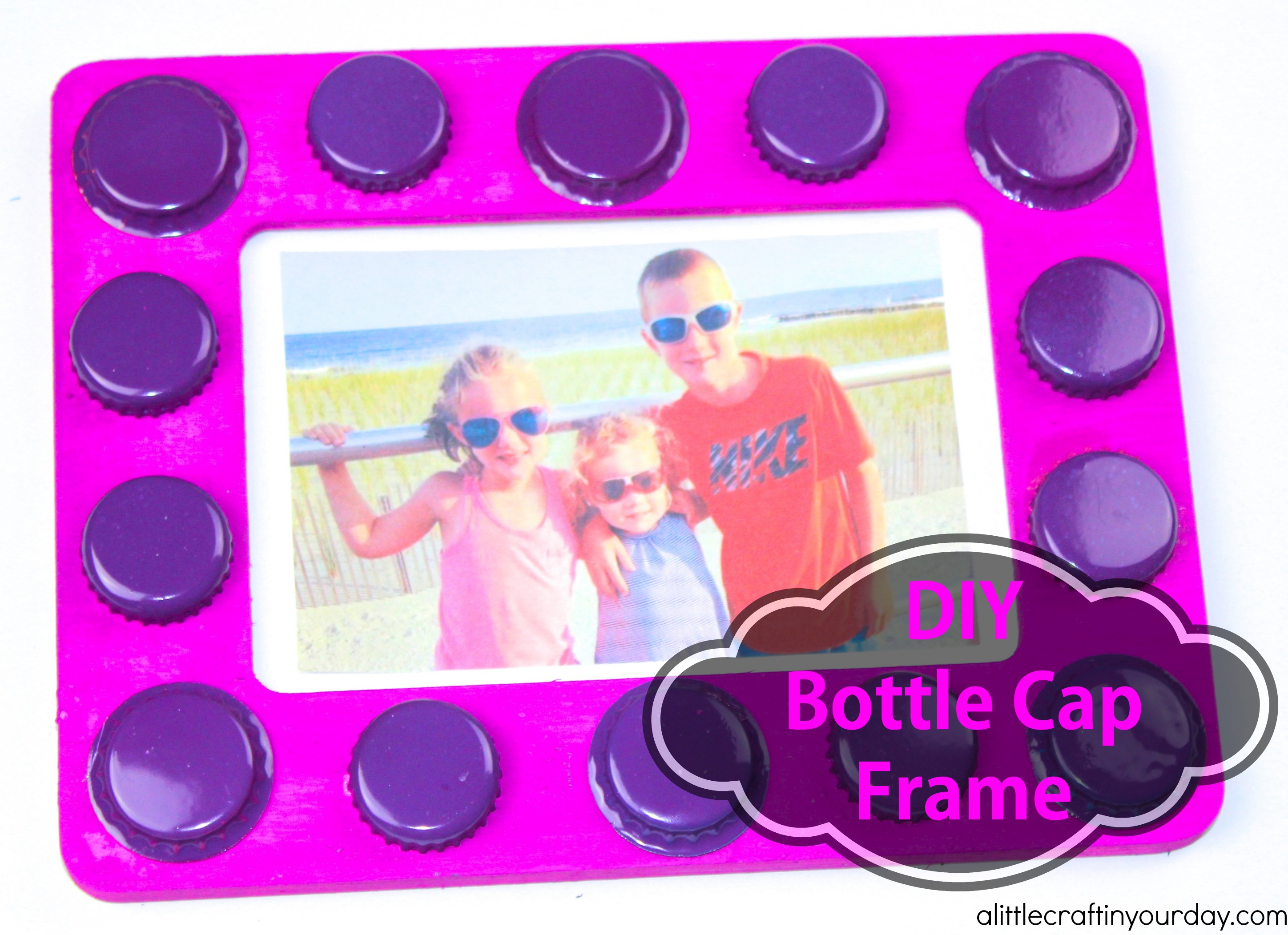 Recycled Bottle Cap Frame - A Little Craft In Your Day