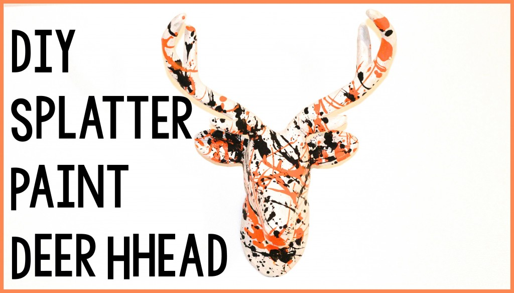 DIY_Splatter_Paint_Deer_Head