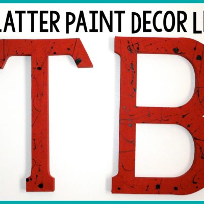 DIY Splatter Paint Letters thumbnail