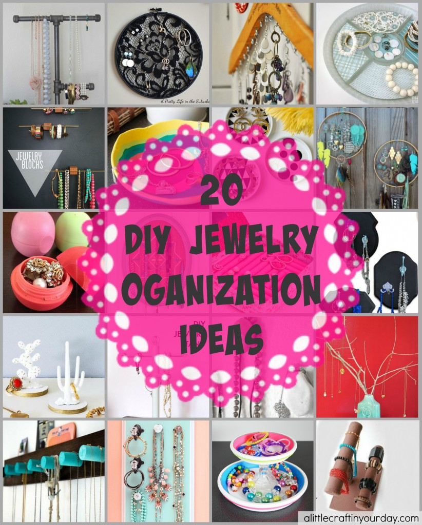 20 Diy Jewelry Organization Ideas A Little Craft In Your Day