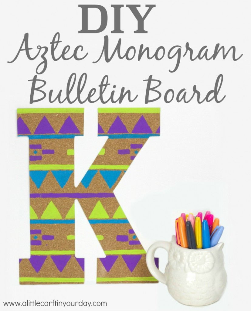 DIY_Aztec_Monogram_Bulletin_Board