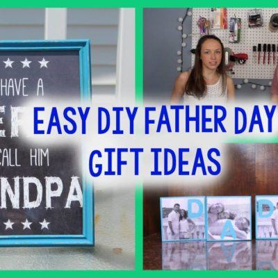 DIY Father's Day Gift Ideas thumbnail