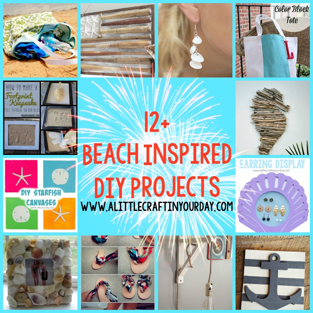 12 Beach Inspired DIY Projects A Little Craft In Your Day