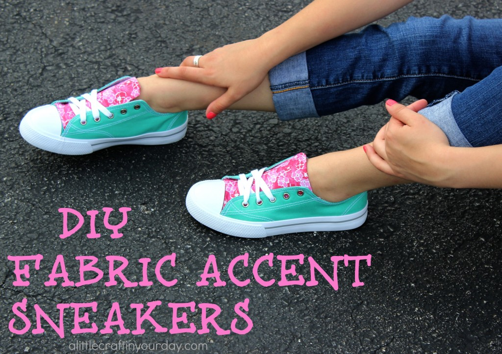 5246f5cdec9b DIY Fabric Accent Sneakers - A Little Craft In Your Day