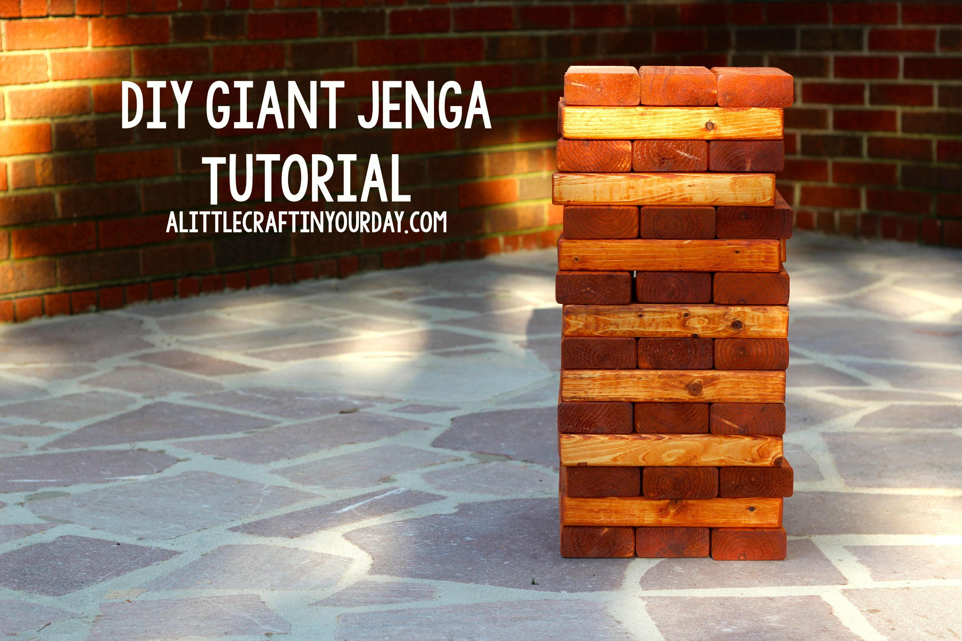 DIY Giant Jenga Tutorial - A Little Craft In Your Day