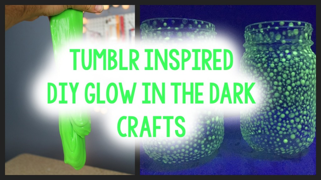 Glow In The Dark Crafts