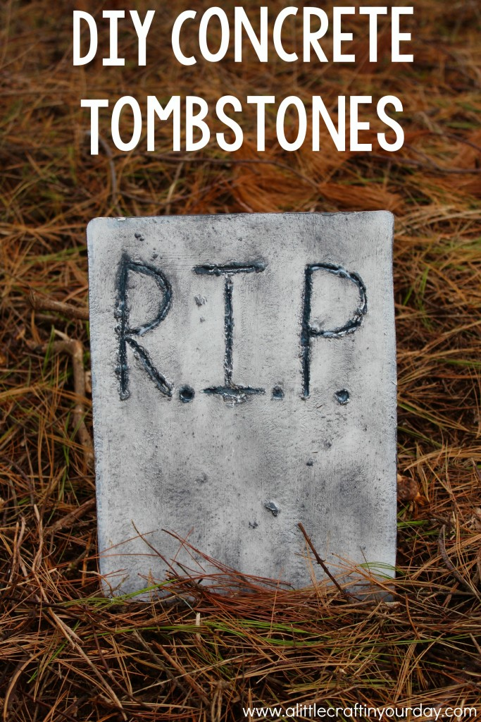 Diy Concrete Tombstones A Little Craft In Your Day