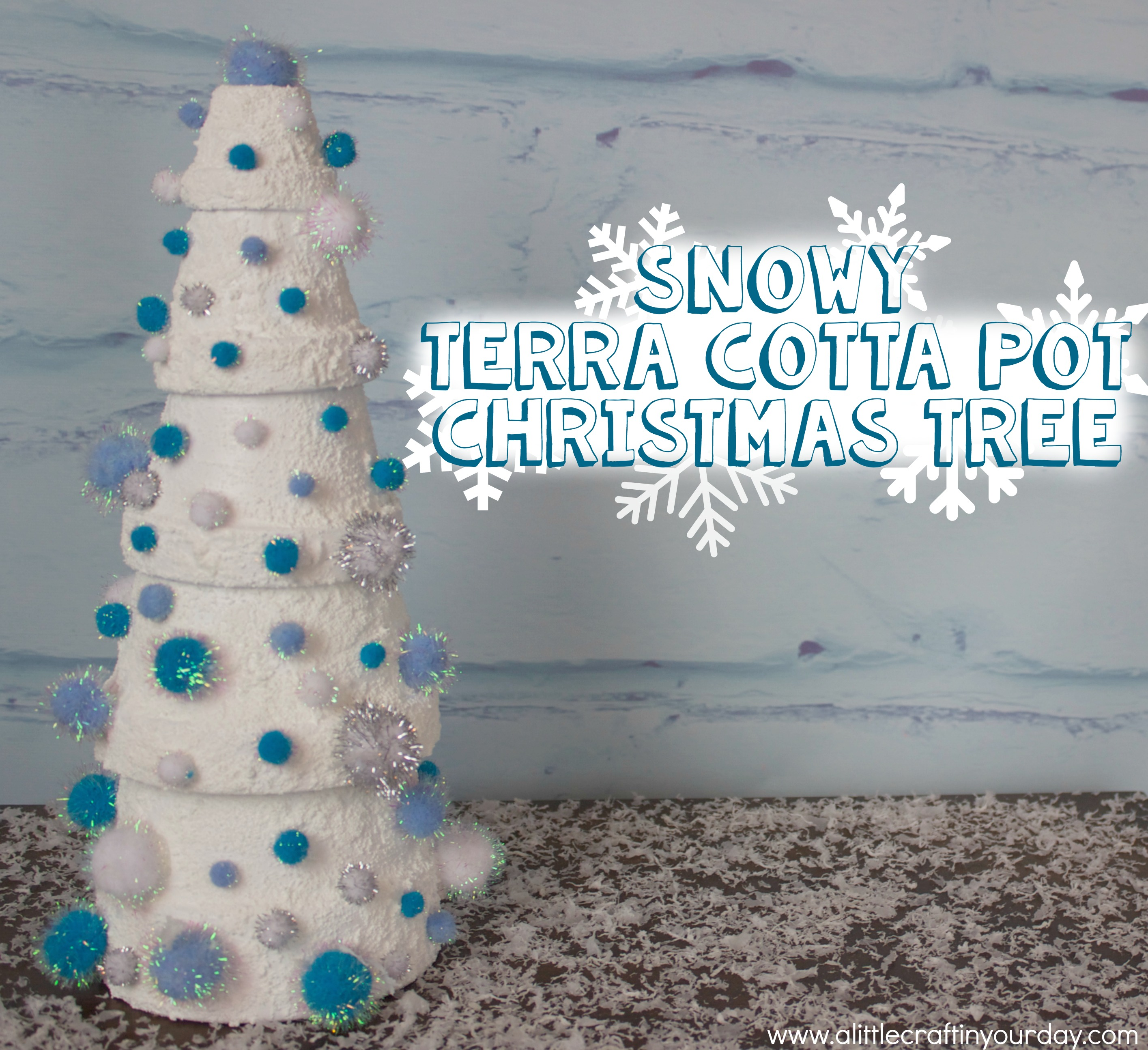 Snowy Terra Cotta Pot Christmas Tree - A Little Craft In Your Day