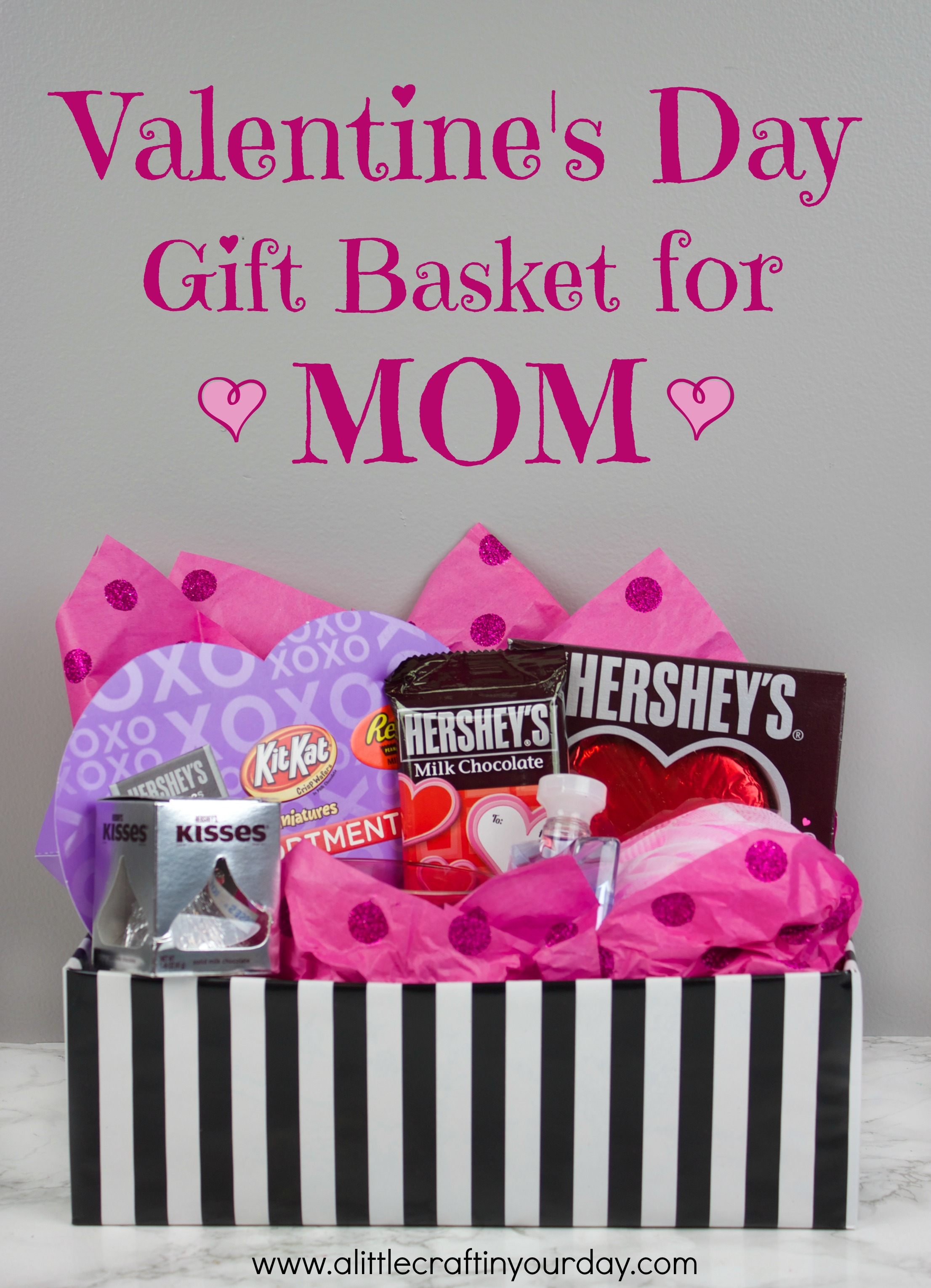 valentine 39 s day gift basket for mom a little craft in
