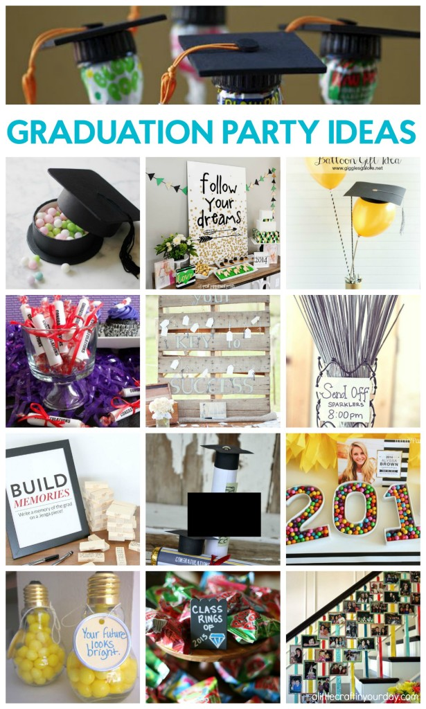 16 Awesome Graduation Party Ideas