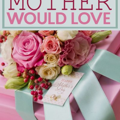 Gifts Any Mother Would Love thumbnail