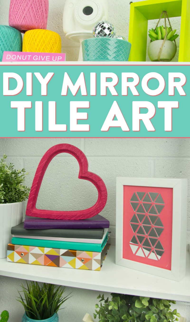Diy Mirror Tile Art A Little Craft In Your Day
