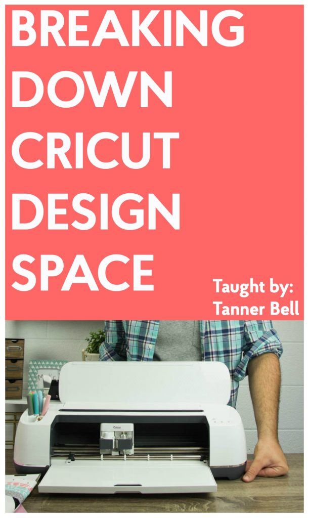 Breaking Down Cricut Design Space   eCourse - A Little Craft In Your Day