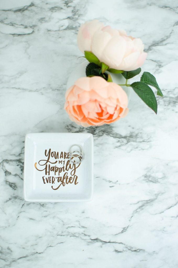 """""""You Are My HappilyEver After"""" DIY Ring Dish"""