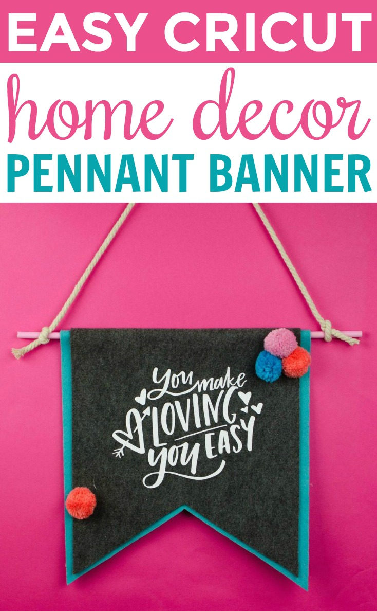 Easy Cricut Home Decor Pennant Banner Makers Gonna Learn