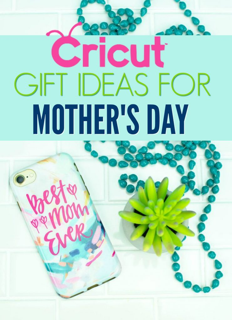 Cricut Gift Idea For Mother S Day A Little Craft In Your Day