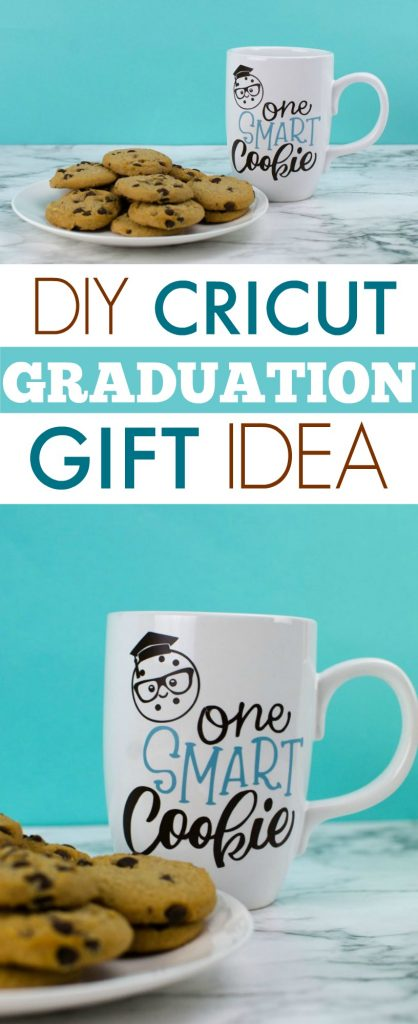 DIY CRICUT GRADUATION GIFT – ONE SMART COOKIE MUG - Makers