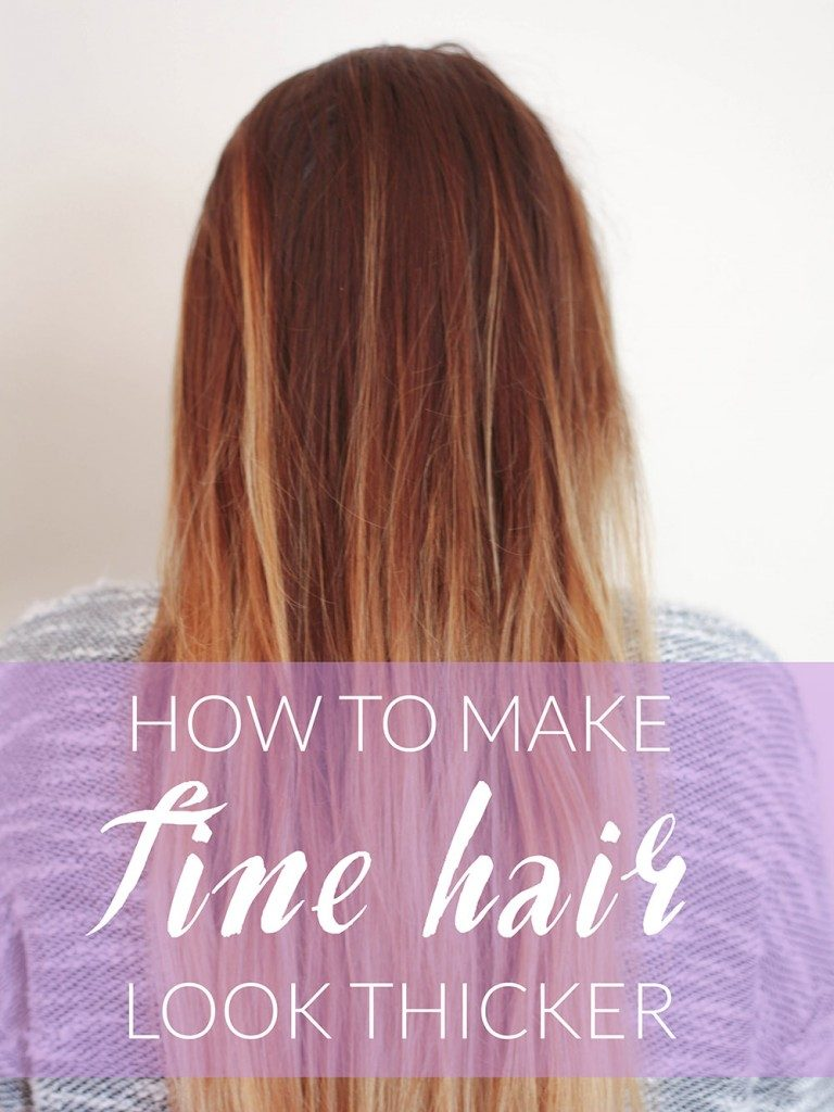 How To Make Fine Hair Look Thicker