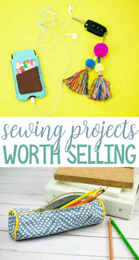 Sewing Projects Worth Selling A Little Craft In Your Day